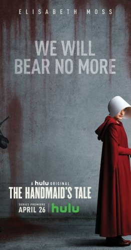 "An image of a woman in a red robe and white hat, standing in front of a concrete wall stained with bits of red, probably blood--some of it dripping onto the road. The poster reads, ""We will bear no more, A hulu original, The Handmaid's Tale."""
