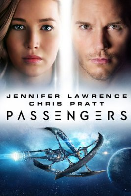"Two people's faces, above an image of a ship in space. The words read ""Jennifer Lawrence, Chris Pratt, Passengers."""