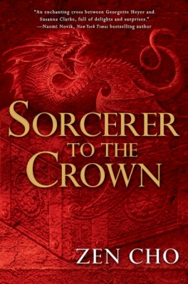 "An image of a dragon sitting on a box, screeching. Words read, ""An enchanting cross between Georgette Heyer and Susanna Clarke, full of delights and surprises. - Naomi Novik, New York Times bestselling author; Sorcerer to the Crown, Zen Cho"""