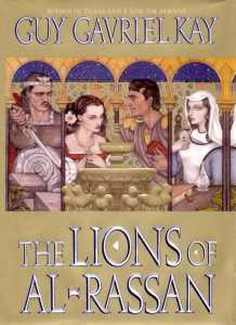 """An image of four people in a walled enclosure near a fountain. The words read """"Author of Tigana and A Song for Arbonne, Guy Gavriel Kay, The Lions of Al-Rassan"""""""