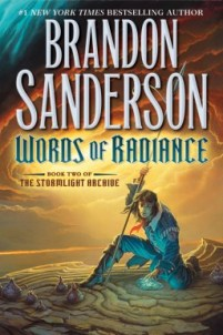 "A mean with a spear crouching in rocky terrain, a storm behind him. The text reads ""#1 New York Times Bestselling Author, Brandon Sanderson, Words of Radiance, Book Two of The Stormlight Archive."""