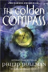 "A compass over a blurry background. The text reads ""A truth-telling device, in the hands of a liar...The Golden Compass, international bestseller, Philip Pullman, His Dark Materials Book 1."""