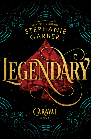 "The background is a spades playing card. The text reads ""New York Times Bestselling Author Stephanie Garber, Legendary, A Caraval novel."""