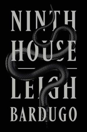 "Words read ""Ninth House, Leigh Bardugo"". A snake is entwined through the words."