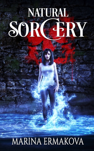 "A woman surrounded by magically floating water, in front of a stone wall. Text reads ""Natural Sorcery, Marina Ermakova."""