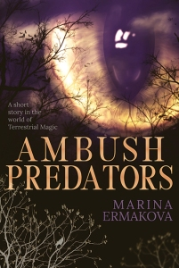 "An eye overlooking a dark forest. Text reads ""A short story in the world of Terrestrial Magic. Ambush Predators. Marina Ermakova."""